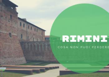 Rimini: cosa vedere nella tua Estate 2019