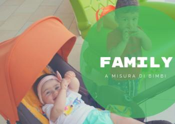 A misura di Famiglia: è la Vacanza del San Salvador