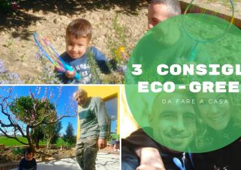 3 consigli Eco-Green da fare a casa